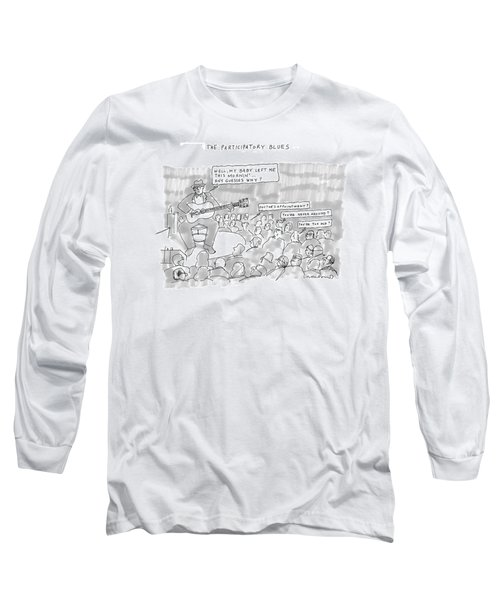The Participatory Blues Long Sleeve T-Shirt
