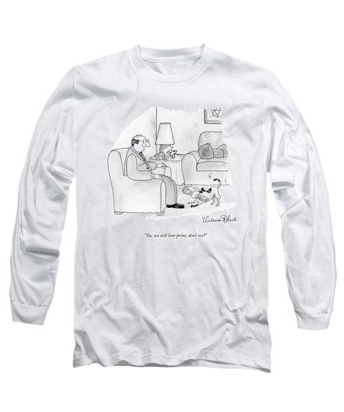 Yes, We Still Love Print, Don't We? Long Sleeve T-Shirt