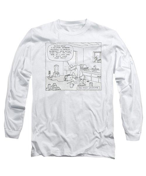 The Toast Whisperer Long Sleeve T-Shirt