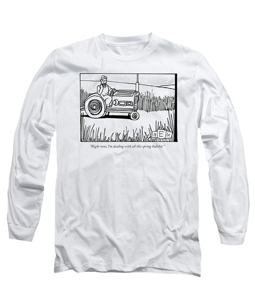 Right Now, I'm Dealing With All This Spring Long Sleeve T-Shirt by Bruce Eric Kaplan