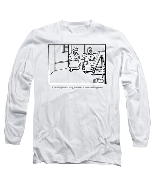 I'm Serious - You Could Really Pursue This As An Long Sleeve T-Shirt