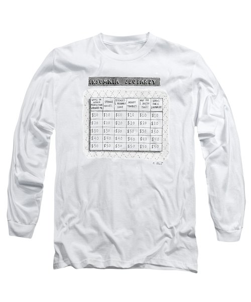 Insomnia Jeopardy Long Sleeve T-Shirt