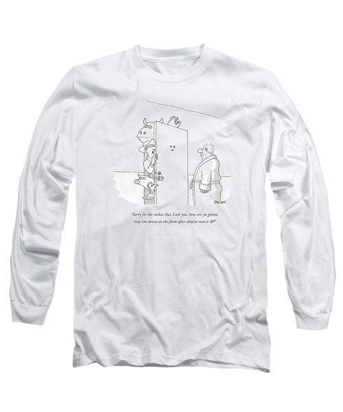 Sorry For The Racket Long Sleeve T-Shirt