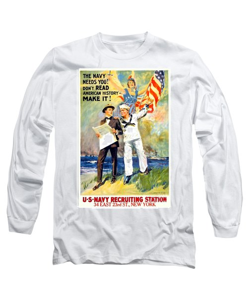 1917 - United States Navy Recruiting Poster - World War One - Color Long Sleeve T-Shirt