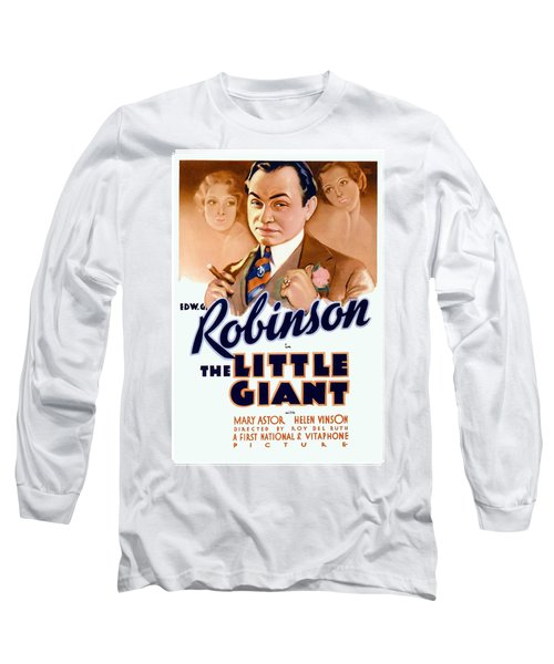 1933 - The Little Giant - Warner Brothers Movie Poster - Edward G Robinson - Color Long Sleeve T-Shirt