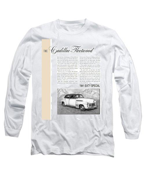 1941 Cadillac Fleetwood Sedan Vintage Ad Long Sleeve T-Shirt