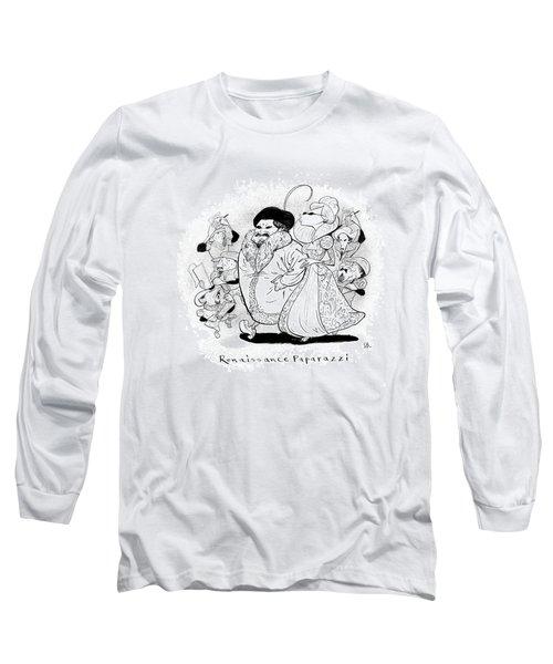 Captionless; Renaissance Paparazzi Long Sleeve T-Shirt