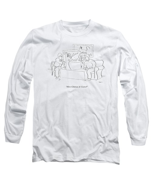 More Chateau De Costco? Long Sleeve T-Shirt