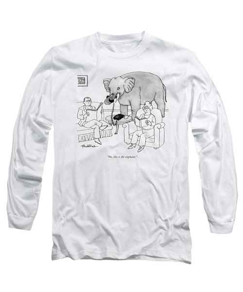 No, This Is The Elephant Long Sleeve T-Shirt