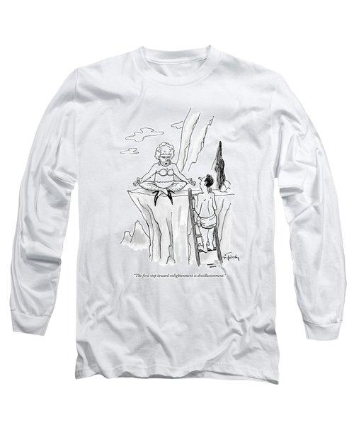 The First Step Toward Enlightenment Long Sleeve T-Shirt