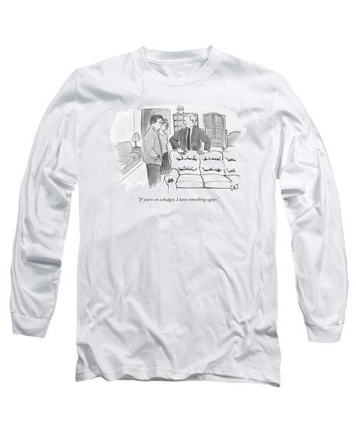 If You're On A Budget Long Sleeve T-Shirt