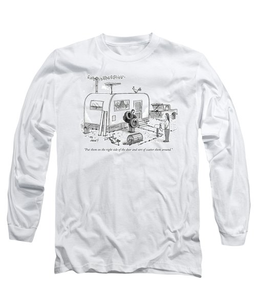 Put Them On The Right Side Of The Door And Sort Long Sleeve T-Shirt