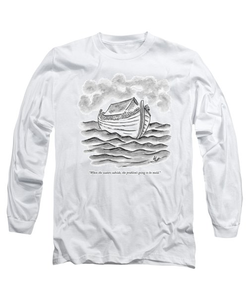 When The Waters Subside Long Sleeve T-Shirt