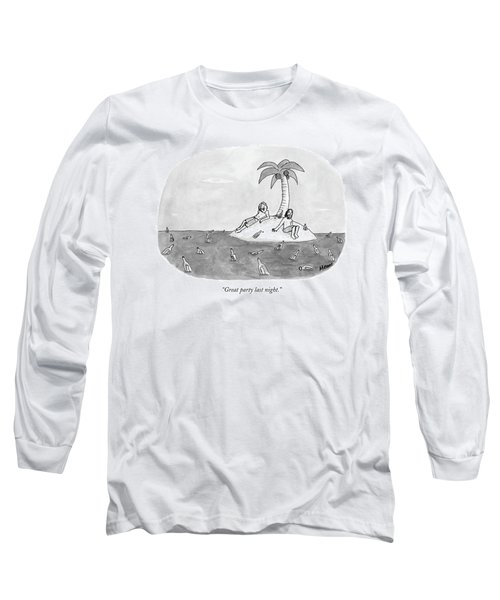 Great Party Last Night Long Sleeve T-Shirt