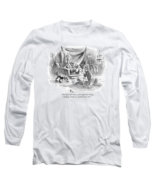 The Latest Poll Shows Your Approval Rating Long Sleeve T-Shirt