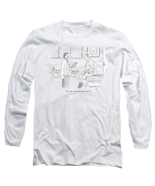 So, What's With The Paper Dress? Long Sleeve T-Shirt