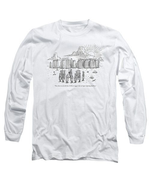 Now That We Can Tell Time Long Sleeve T-Shirt