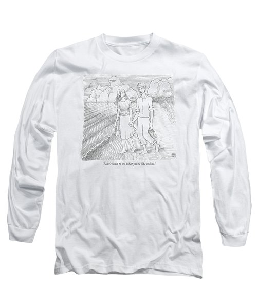 I Can't Wait To See What You're Like Online Long Sleeve T-Shirt