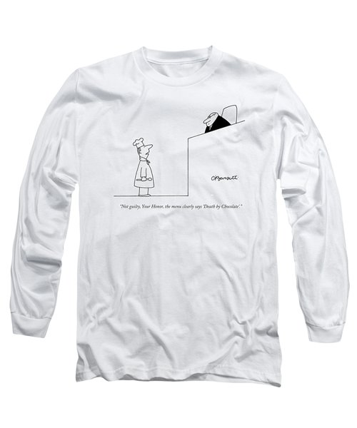 Not Guilty, Your Honor, The Menu Clearly Says Long Sleeve T-Shirt
