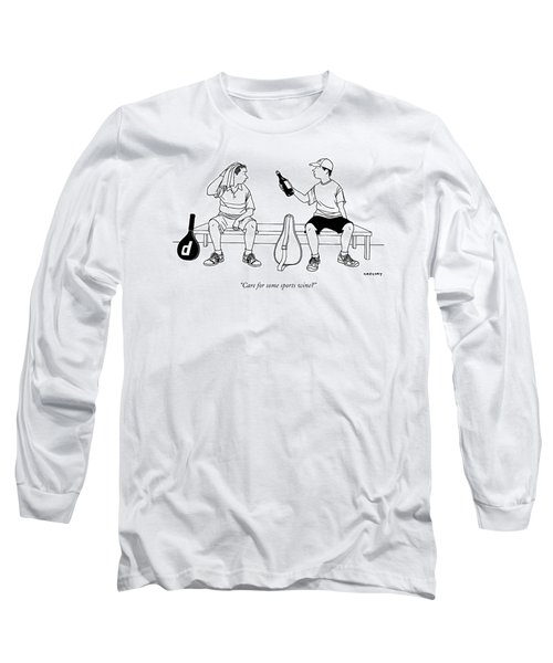 Care For Some Sports Wine? Long Sleeve T-Shirt
