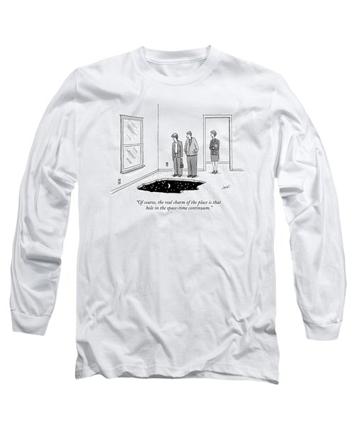 Of Course, The Real Charm Of The Place Is That Long Sleeve T-Shirt
