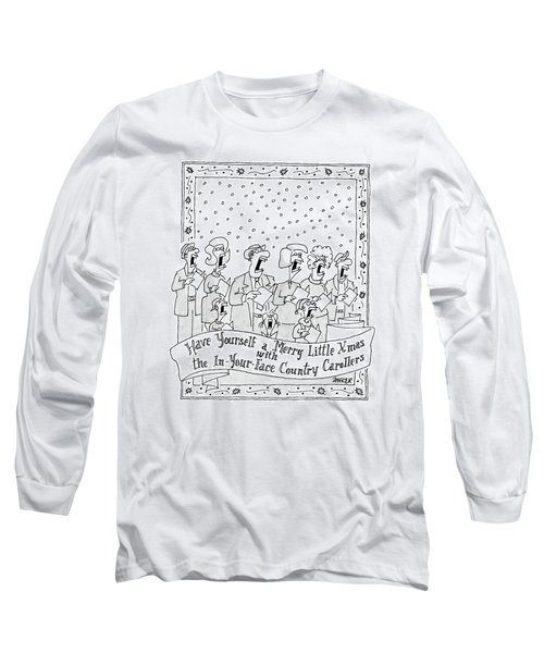 Have Yourself A Merry Little Xmas Long Sleeve T-Shirt