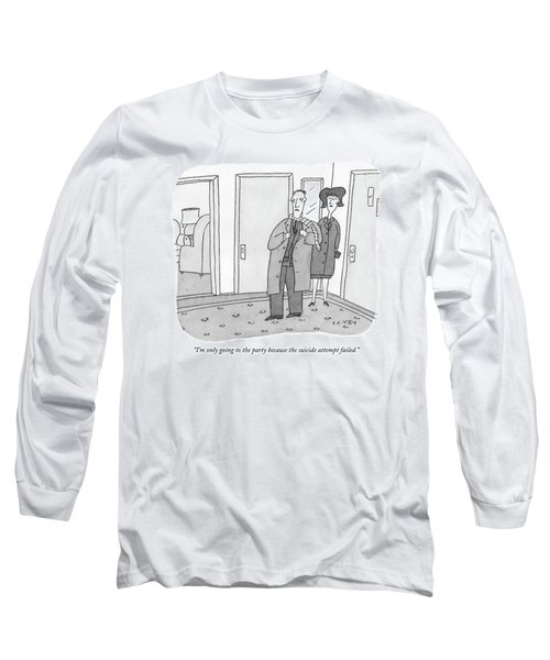 I'm Only Going To The Party Because The Suicide Long Sleeve T-Shirt