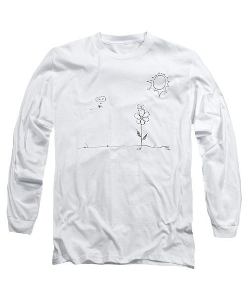 A Bee Thinking  Food! And A Flower Thinking  Sex! Long Sleeve T-Shirt
