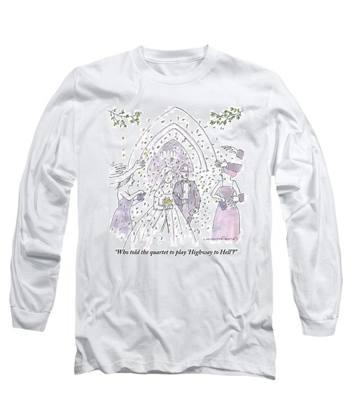A Bride And Groom Are Seen Talking As People Long Sleeve T-Shirt