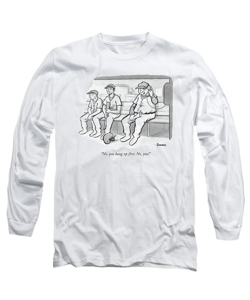 A Coach In A Baseball Dugout Speaks On The Phone Long Sleeve T-Shirt