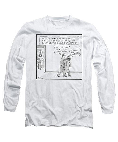 A Couple Badmouths Their Therapist Long Sleeve T-Shirt