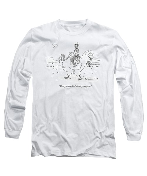 A Cowboy Rides A Large Chicken Like A Horse Long Sleeve T-Shirt