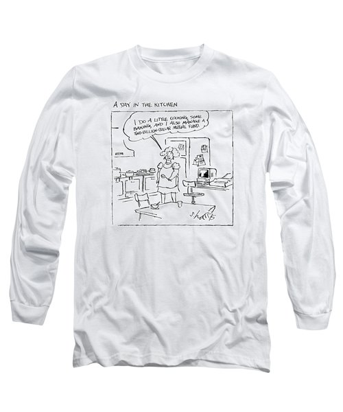 A Day In The Kitchen Long Sleeve T-Shirt
