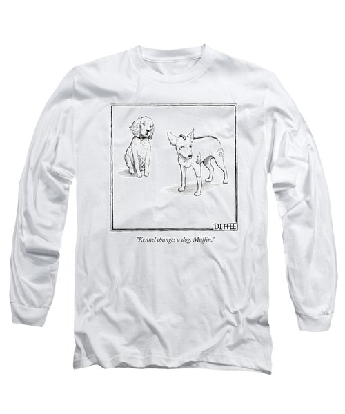 Kennel Changes A Dog Muffin Long Sleeve T-Shirt