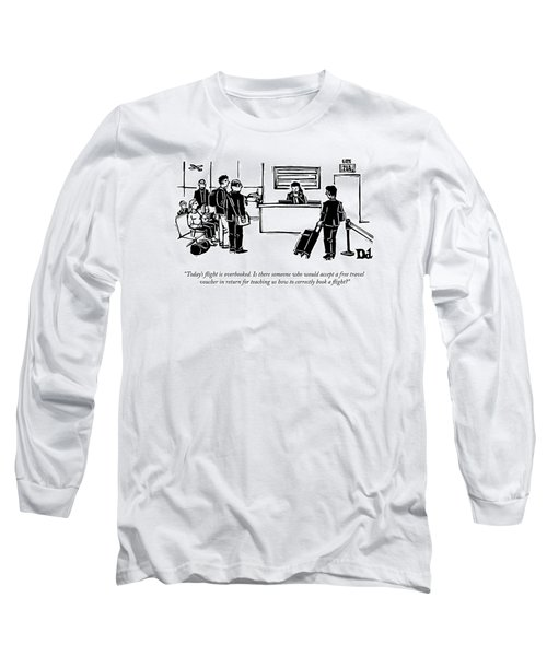 A Flight Receptionist Announces To Travelers Long Sleeve T-Shirt
