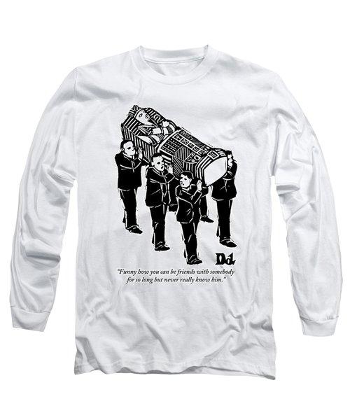 A Group Of Pallbearers Are Seen Bearing A Casket Long Sleeve T-Shirt