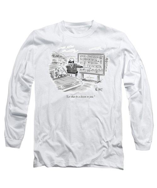 A Highway Traffic Cop Stops A Drive Long Sleeve T-Shirt