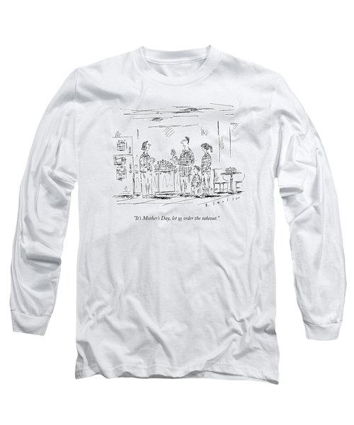 A Husband And Children Speak To A Mother Long Sleeve T-Shirt