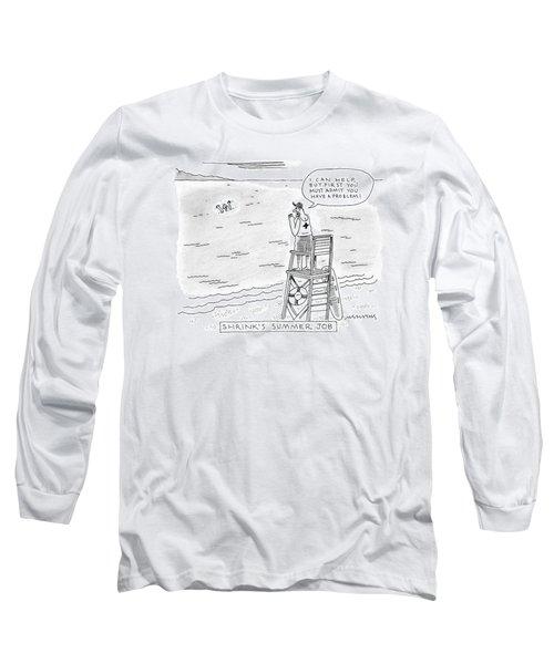 A Lifeguard Shouts At A Drowning Man Long Sleeve T-Shirt