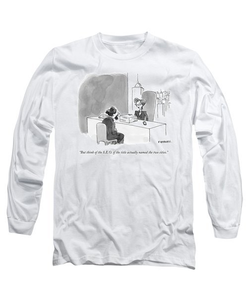 A Literary Agent Talks To Charles Dickens Long Sleeve T-Shirt