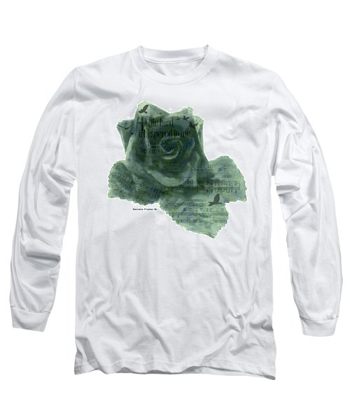 Long Sleeve T-Shirt featuring the photograph A Little Bird Whispered To Me Digital Rose  by Sandra Foster