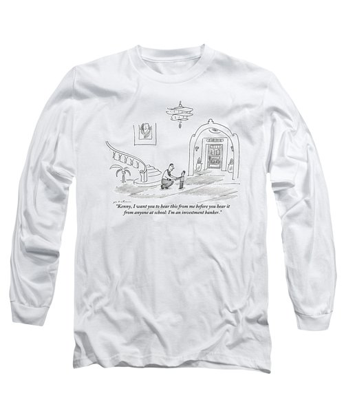 A Man Is Seen Crouched Over Speaking To His Son Long Sleeve T-Shirt