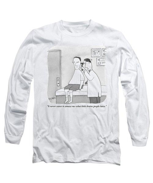 A Man Looks Inside A Patient's Ear Long Sleeve T-Shirt