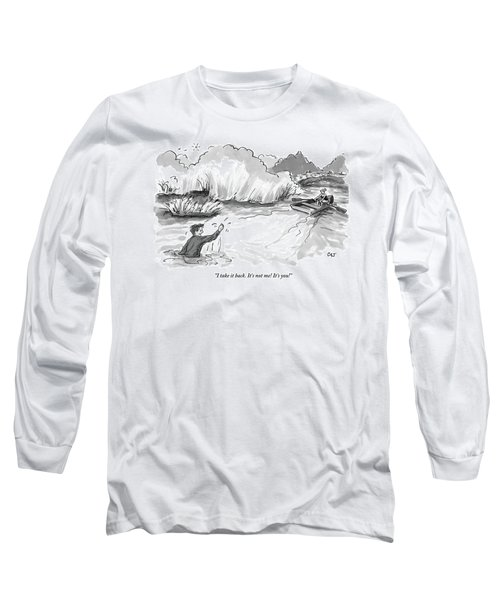 A Man Marooned In A Marsh Shouts Long Sleeve T-Shirt