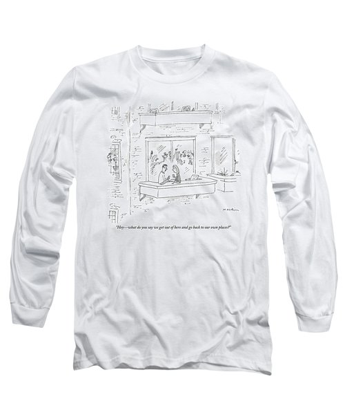 A Man Says To A Woman On The Terrace Long Sleeve T-Shirt