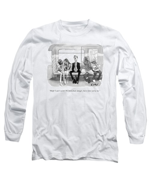 A Man Sitting On The Subway Announces Long Sleeve T-Shirt
