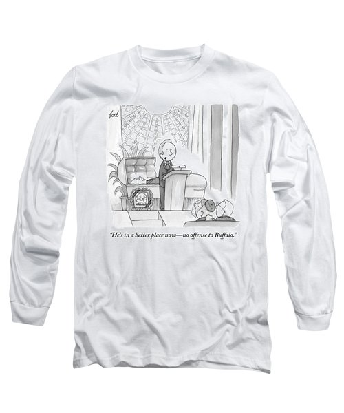 A Man Speaking At A Funeral Long Sleeve T-Shirt