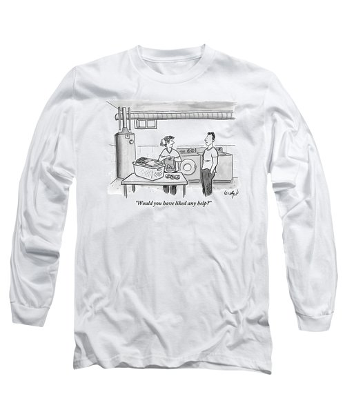 A Man Talks To A Woman Who's Just Done Laundry Long Sleeve T-Shirt