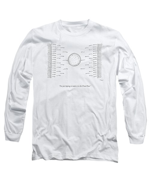 A Number Of Sperms Approach An Egg In The Shape Long Sleeve T-Shirt