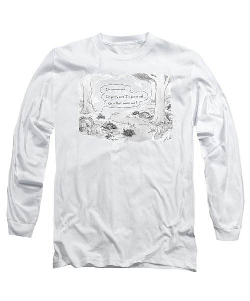 A Patch Of Leaves Wonders Whether It Itself Long Sleeve T-Shirt